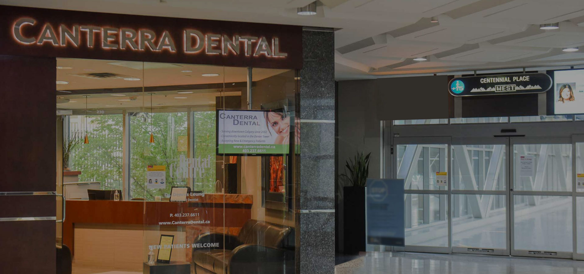 Clinic Entrance   Canterra Dental Centre   Downtown Calgary   General and Family Dentist